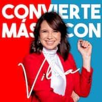 convierte mas con vilma - Los 20 mejores podcasts de marketing digital en español
