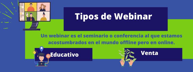 tipos de webinar1 - Herramientas para realizar un webinar
