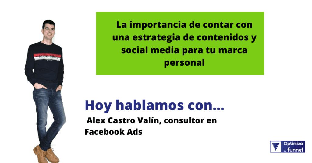 Alex Castro - Estrategia de contenidos para tu marca personal | Ep. 30