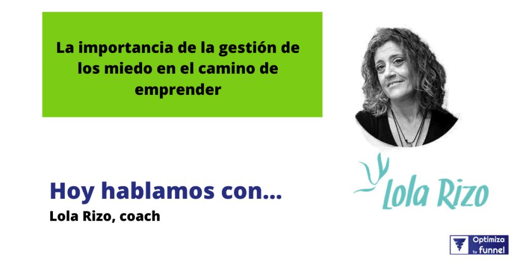 lola rizo2 - Coaching para emprendedores   Ep. 32