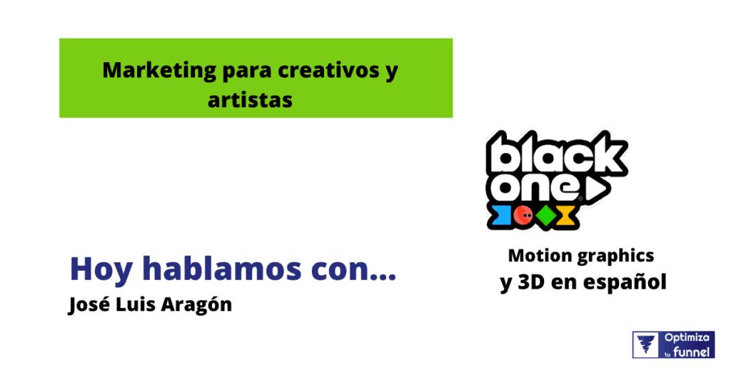 marketing para creativos2 - Marketing para creativos con BlackOne | EP. 34